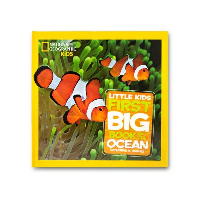 National Geographic Kids - Little Kids First Big Book of the Ocean